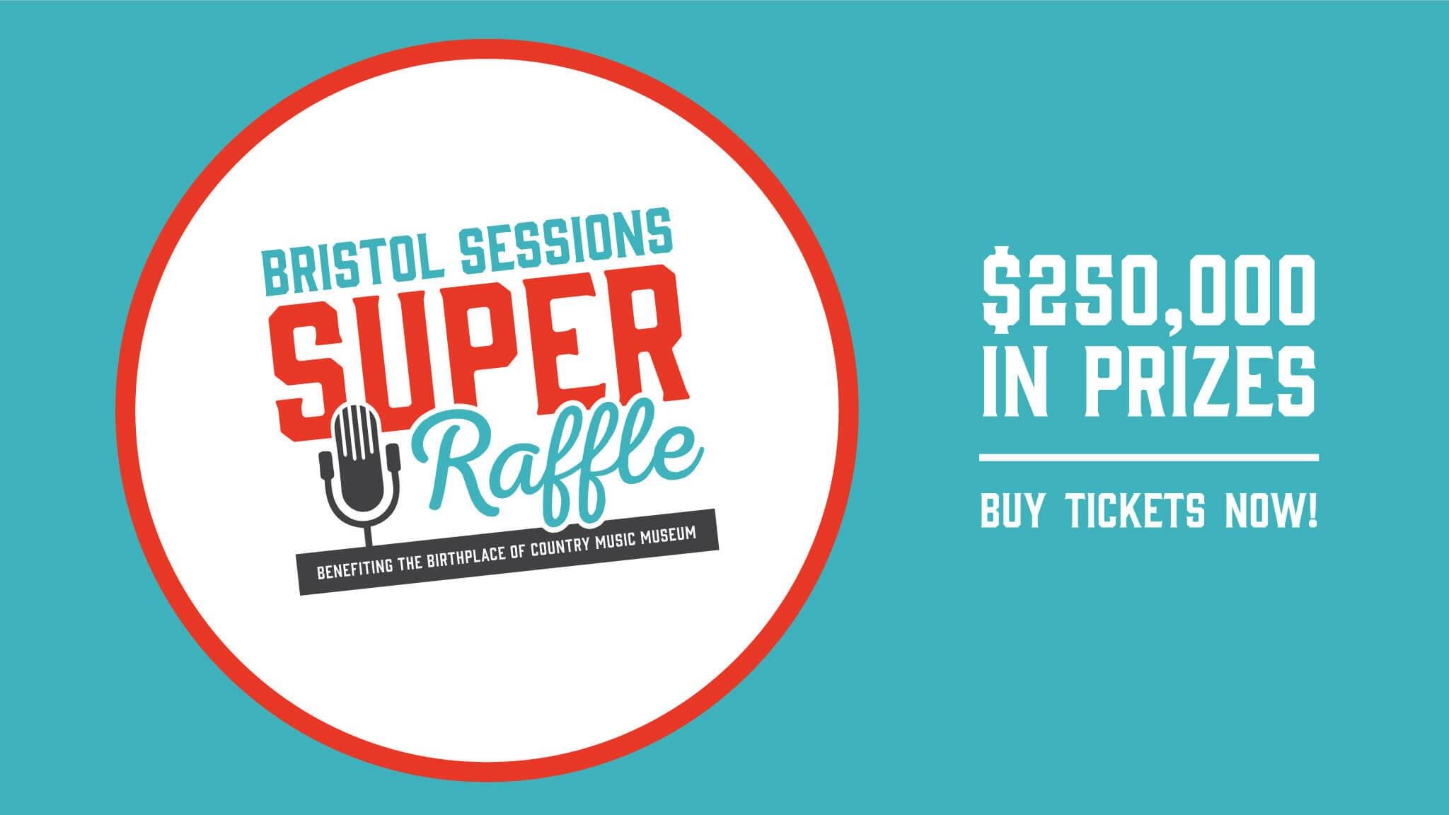 95130fad5abf Bristol Sessions Super Raffle | Downtown Bristol Blog • Believe in Bristol,  Historic Downtown TN / VA